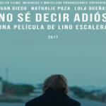 """NO SÉ DECIR ADIÓS"", MI TERCER LARGOMETRAJE DE ESTE AÑO"