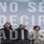 "¡¡""NO SÉ DECIR ADIÓS"" AWARDED WITH 4 BIZNAGAS DE PLATA IN THE 20th MALAGA FILM FESTIVAL!!"